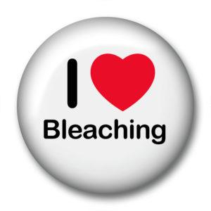 I love Bleaching